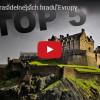 TOP 5 Nejstrašidelnějších hradů Evropy