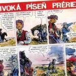 Komiks: Divoká píseň prérie